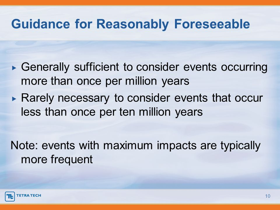 Guidance for Reasonably Foreseeable