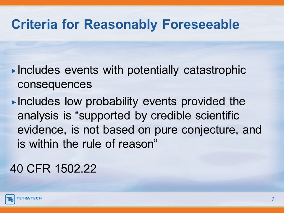 Criteria for Reasonably Foreseeable