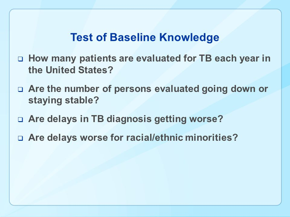 Test of Baseline Knowledge