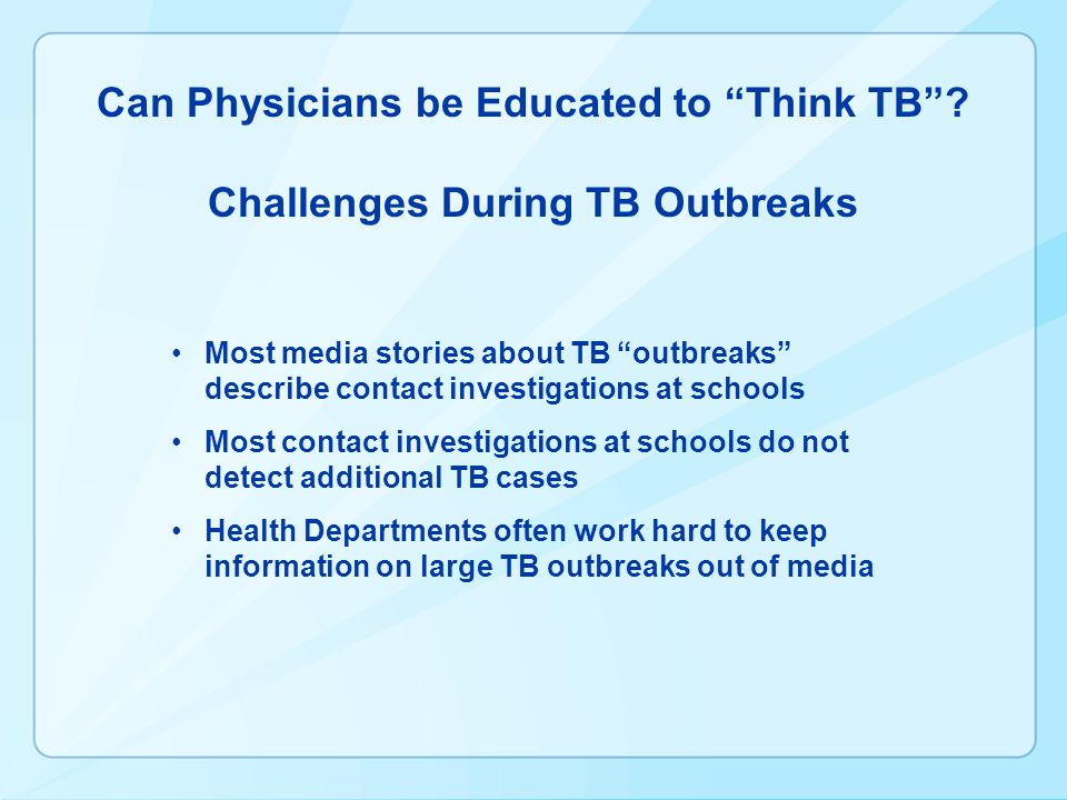 Can Physicians be Educated to Think TB