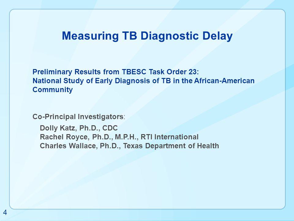 Measuring TB Diagnostic Delay