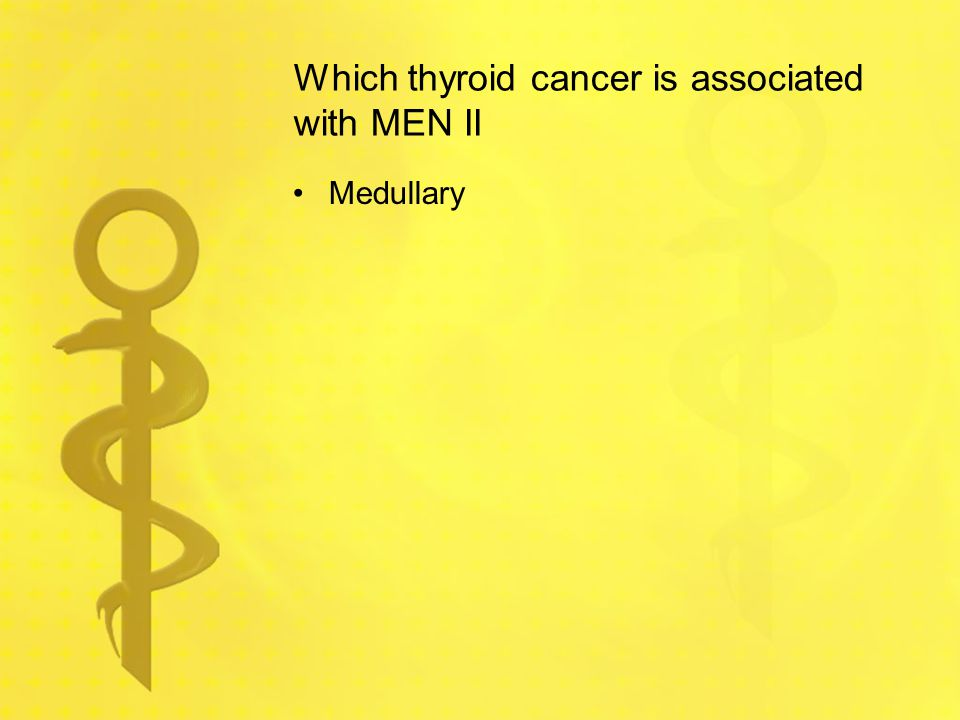 Which thyroid cancer is associated with MEN II