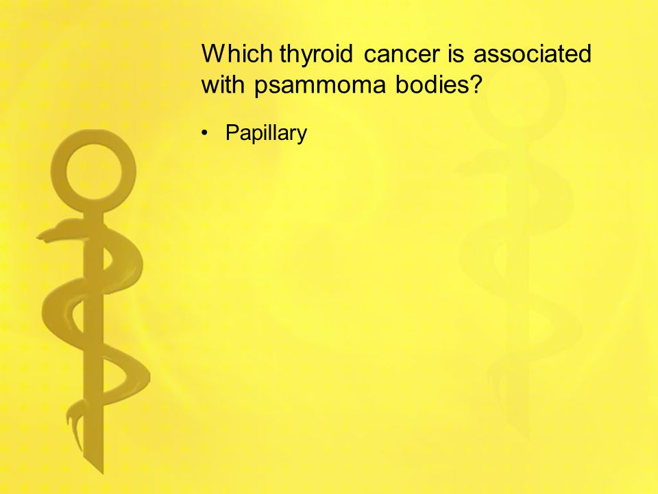 Which thyroid cancer is associated with psammoma bodies