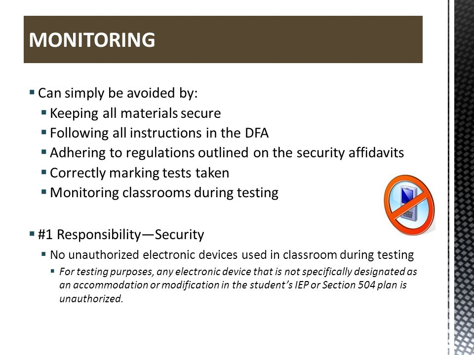 MONITORING Can simply be avoided by: Keeping all materials secure