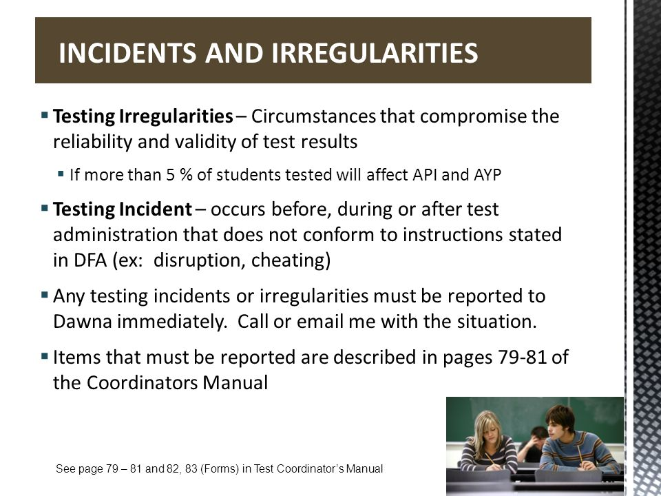 INCIDENTS AND IRREGULARITIES