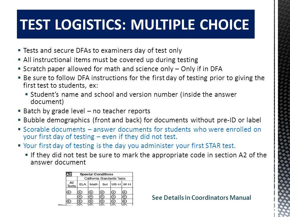 See Details in Coordinators Manual