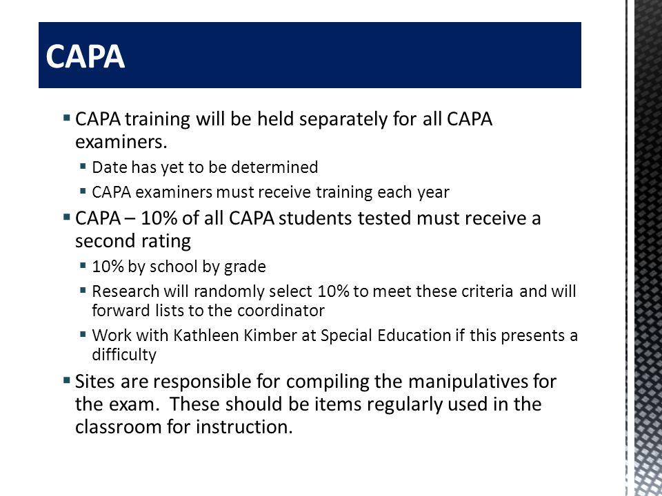 CAPA CAPA training will be held separately for all CAPA examiners.