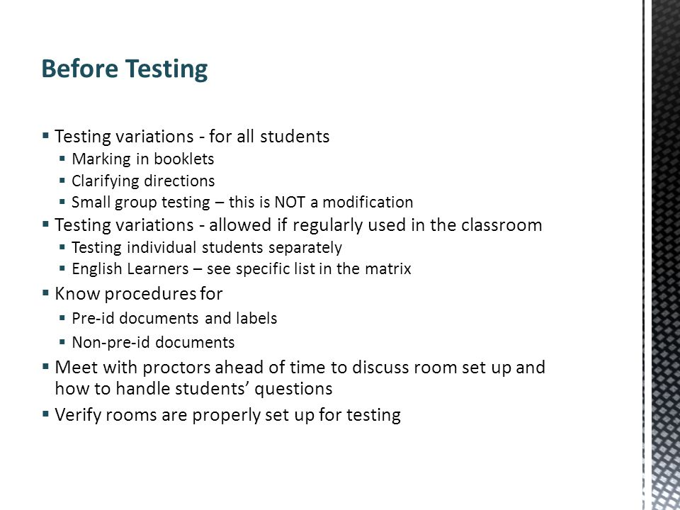 Before Testing Testing variations - for all students
