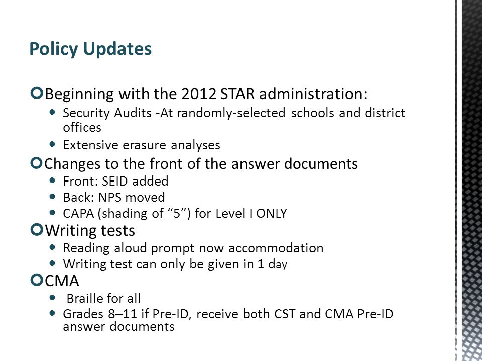 Policy Updates Beginning with the 2012 STAR administration: