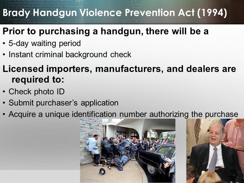 Brady Handgun Violence Prevention Act (1994)