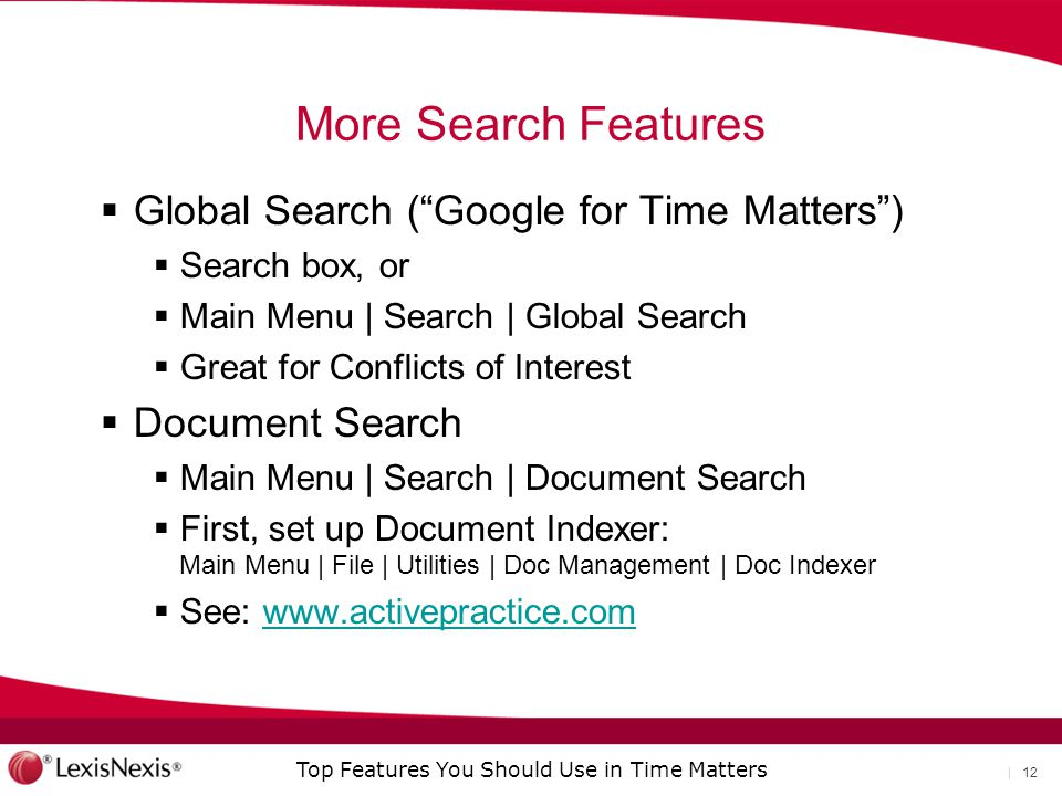 More Search Features Global Search ( Google for Time Matters )