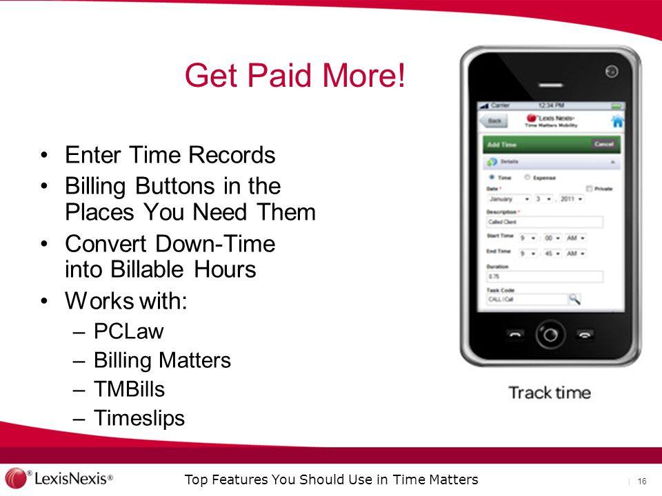 Get Paid More! Enter Time Records
