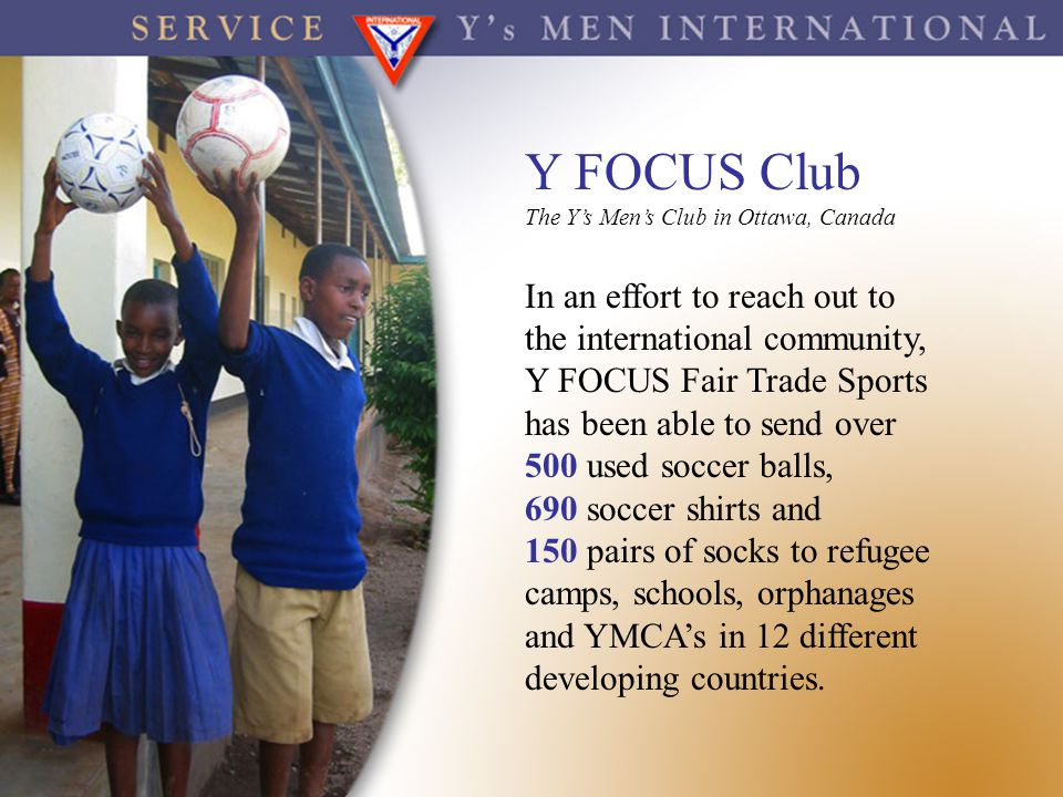 Y FOCUS Club In an effort to reach out to the international community,