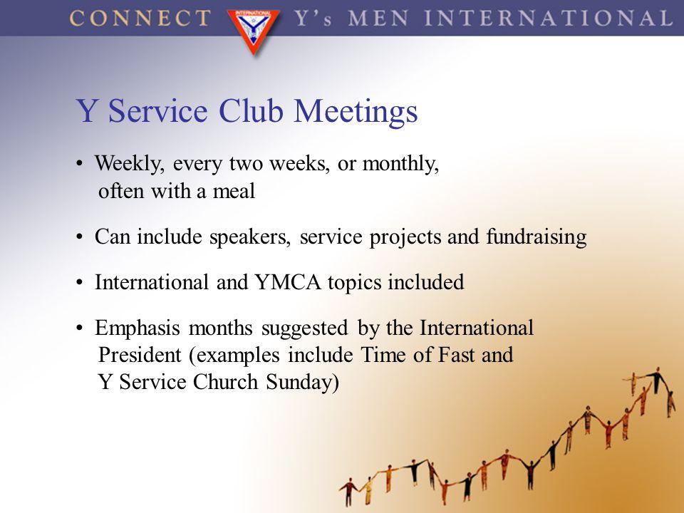 Y Service Club Meetings