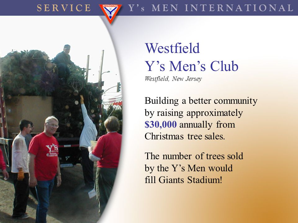 Westfield Y's Men's Club Building a better community
