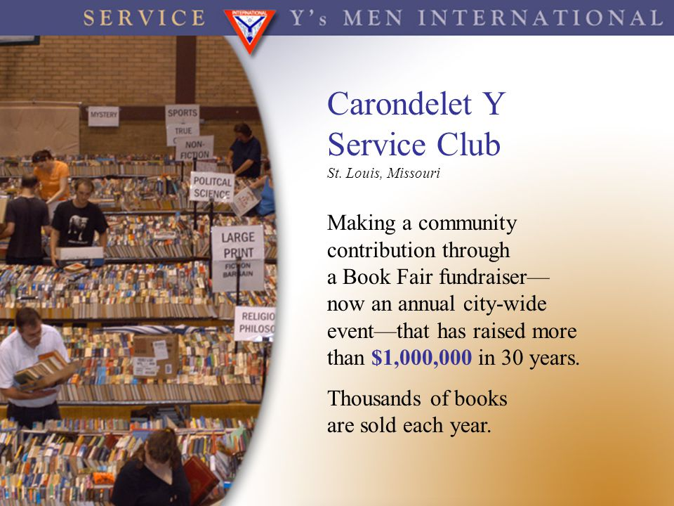 Carondelet Y Service Club Making a community contribution through