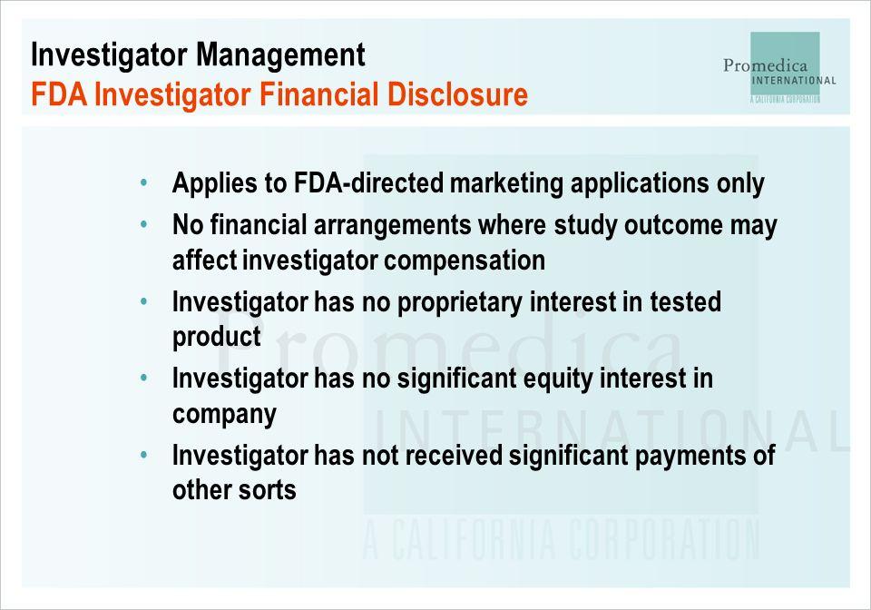 Investigator Management FDA Investigator Financial Disclosure