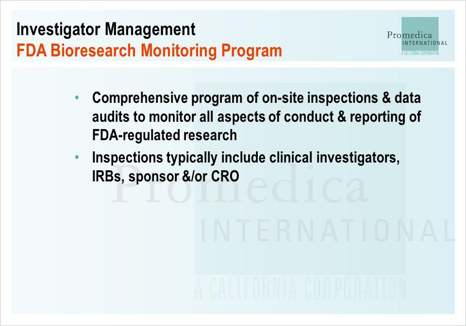 Investigator Management FDA Bioresearch Monitoring Program