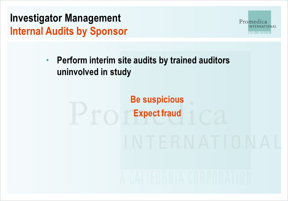 Investigator Management Internal Audits by Sponsor