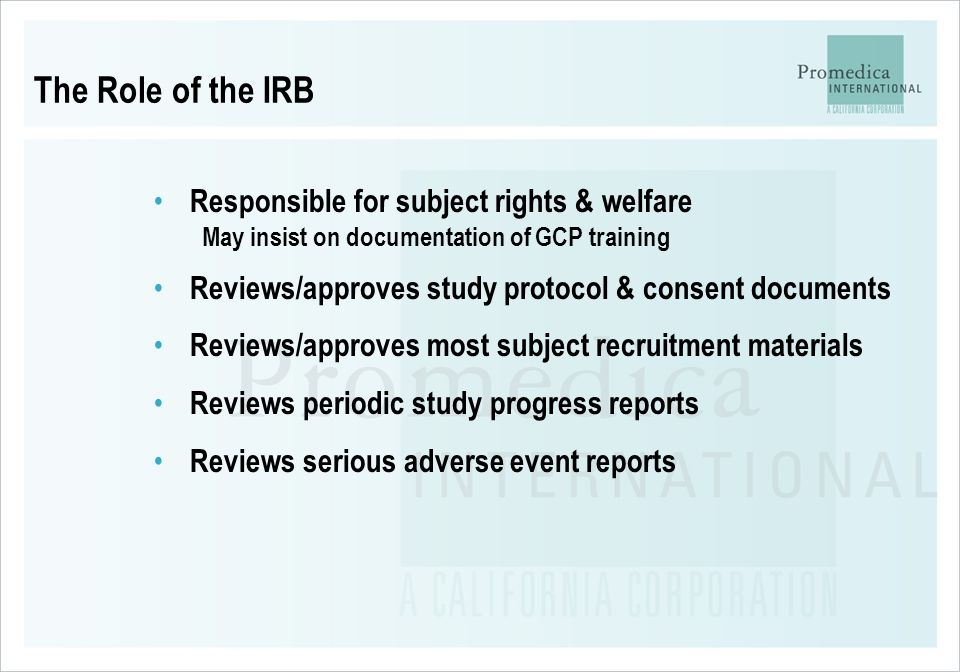 The Role of the IRB Responsible for subject rights & welfare