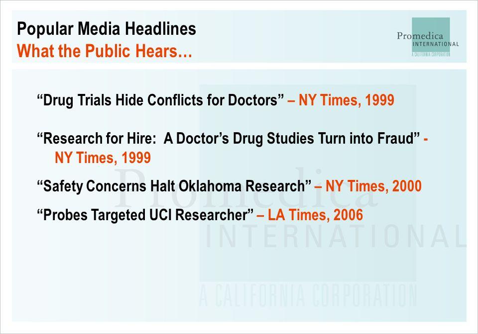 Popular Media Headlines What the Public Hears…