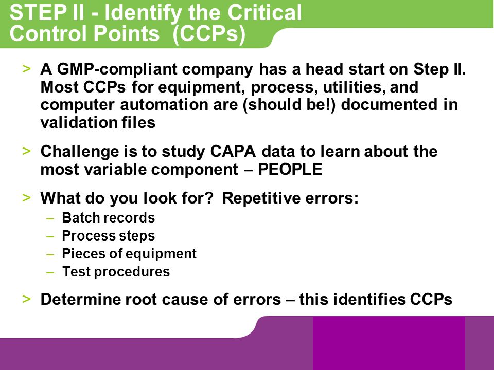 STEP II - Identify the Critical Control Points (CCPs)