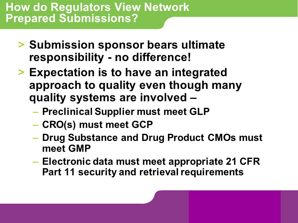 How do Regulators View Network Prepared Submissions