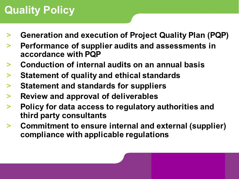 Quality Policy Generation and execution of Project Quality Plan (PQP)