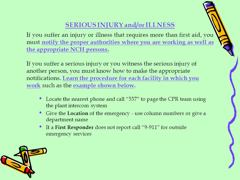 SERIOUS INJURY and/or ILLNESS