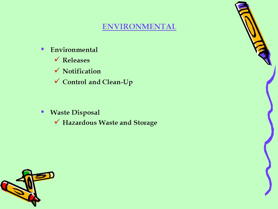 ENVIRONMENTAL Environmental Releases Notification Control and Clean-Up