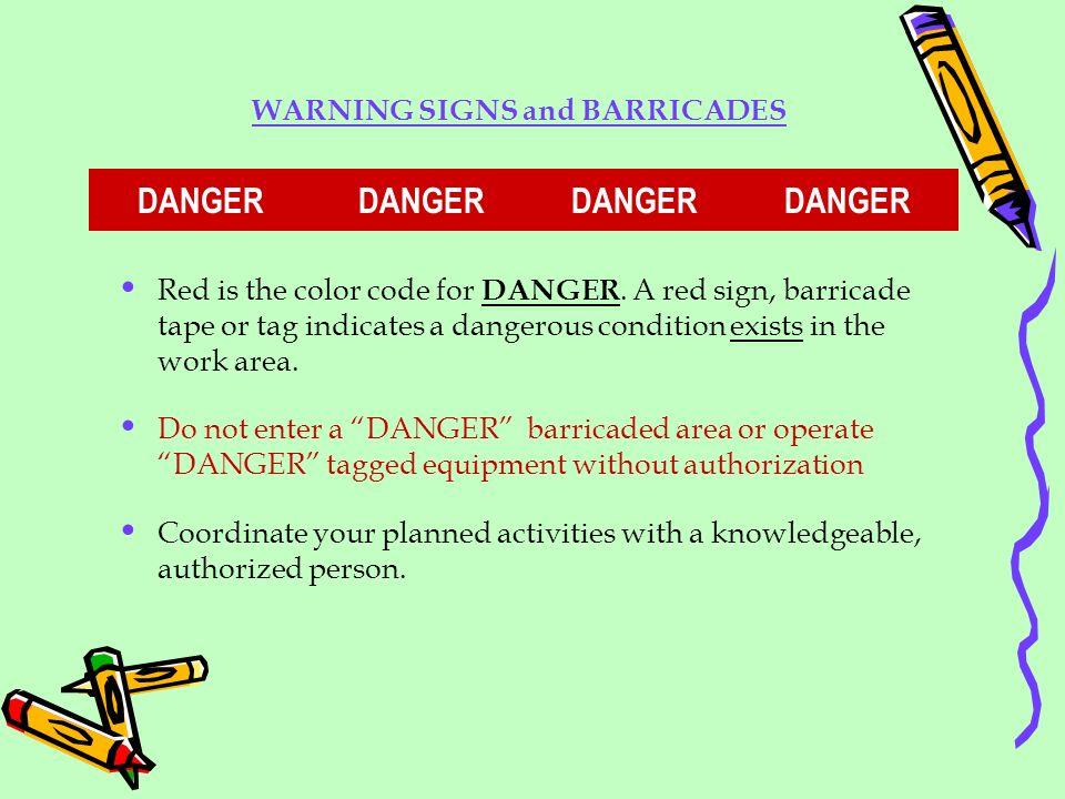 WARNING SIGNS and BARRICADES DANGER DANGER DANGER DANGER