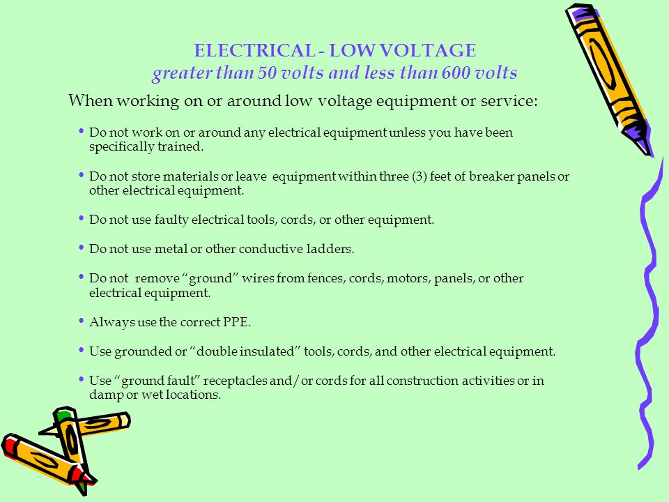 ELECTRICAL - LOW VOLTAGE greater than 50 volts and less than 600 volts