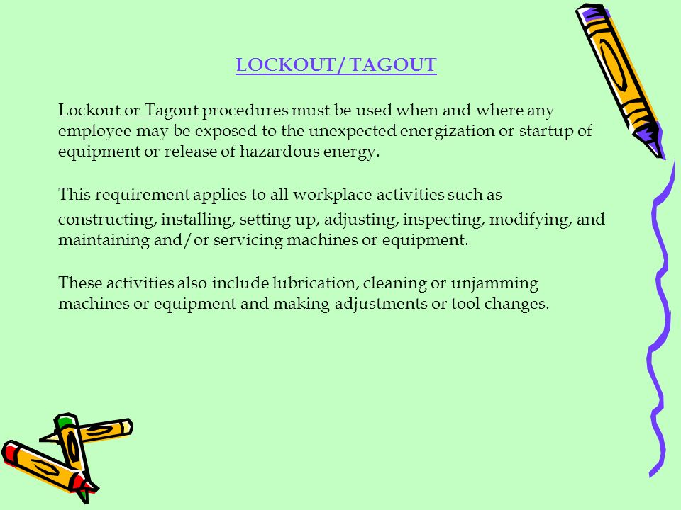 LOCKOUT / TAGOUT
