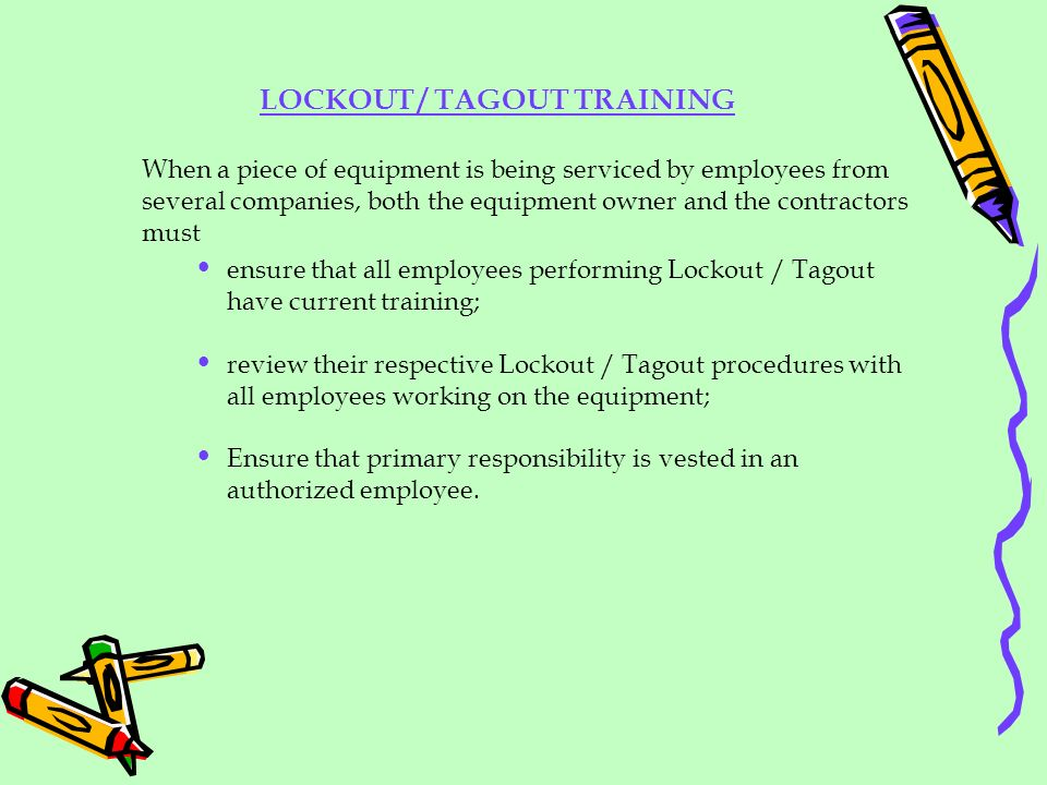 LOCKOUT / TAGOUT TRAINING