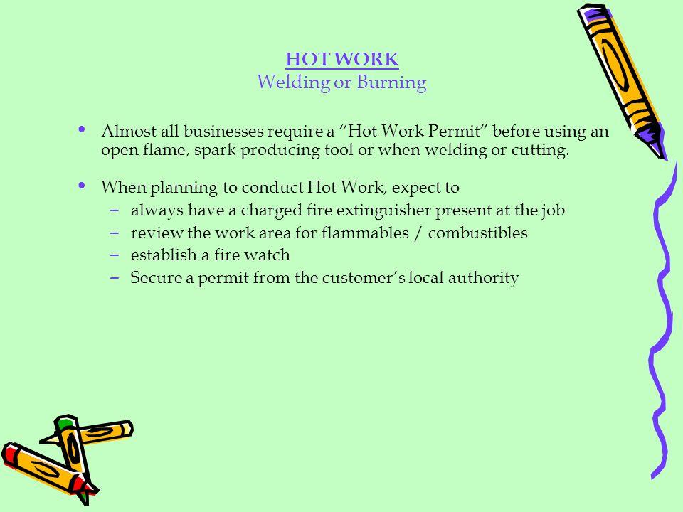 HOT WORK Welding or Burning