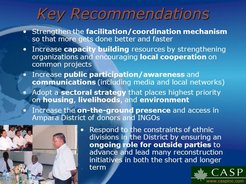 Key Recommendations Strengthen the facilitation/coordination mechanism so that more gets done better and faster.