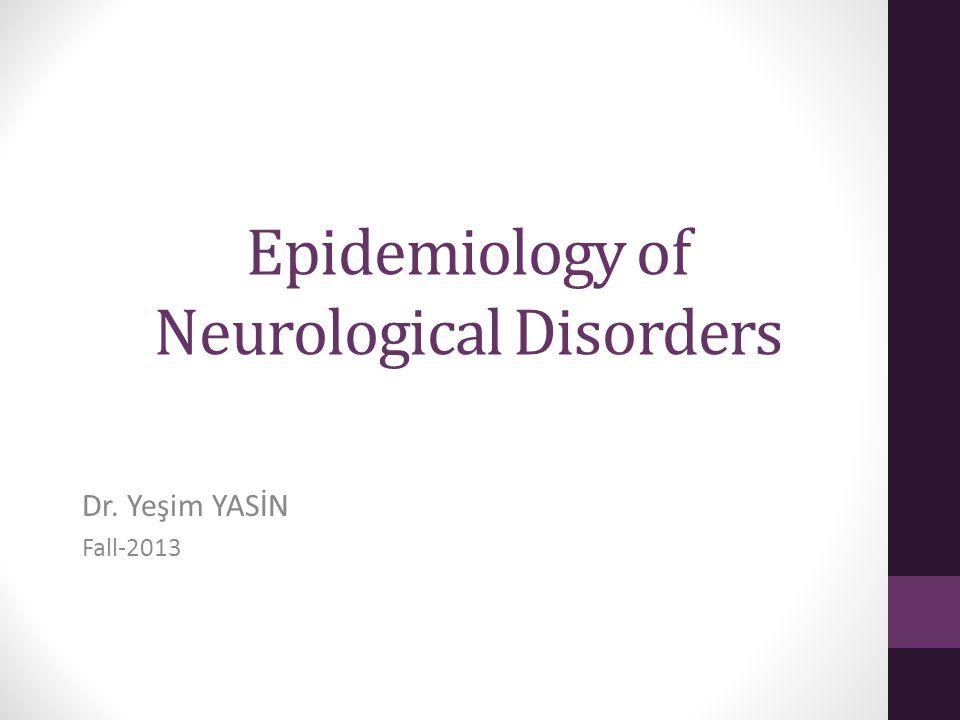 Epidemiology of Neurological Disorders