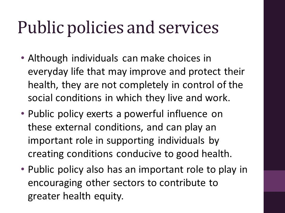 Public policies and services
