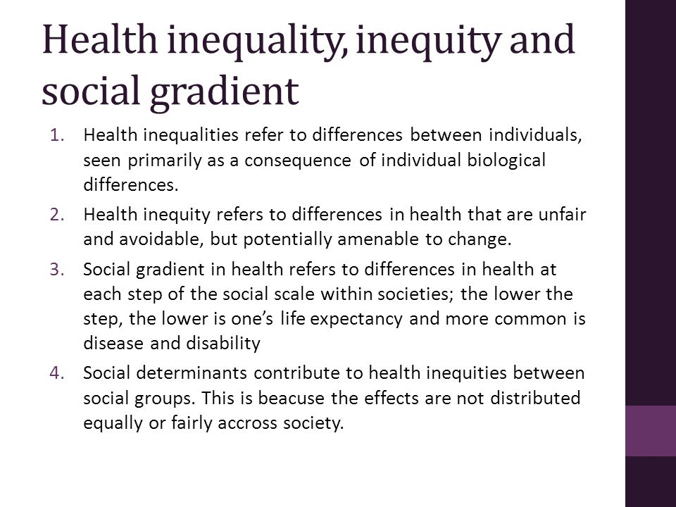 Health inequality, inequity and social gradient