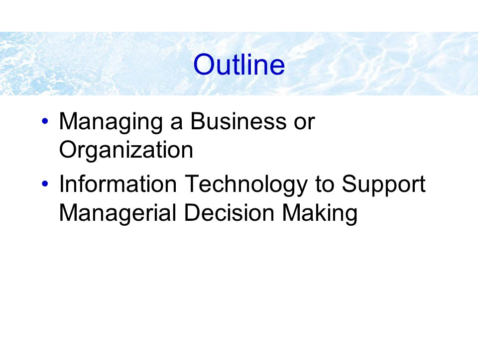 Outline Managing a Business or Organization