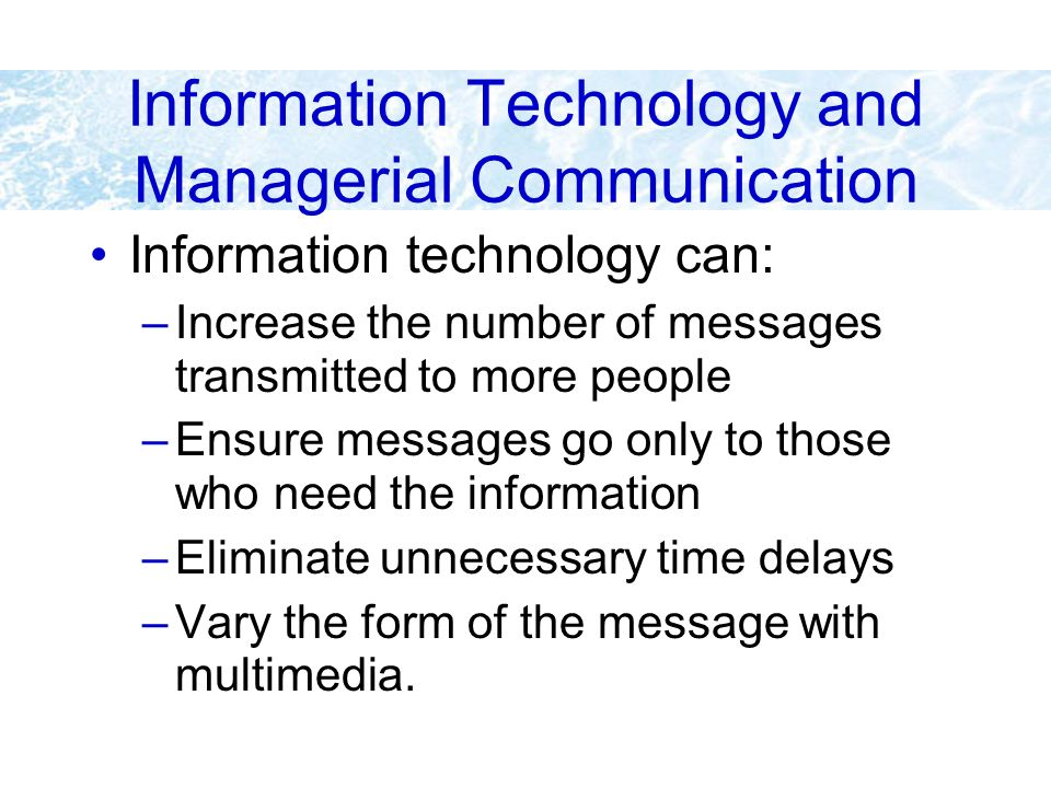Information Technology and Managerial Communication