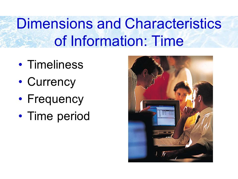 Dimensions and Characteristics of Information: Time