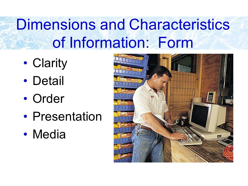 Dimensions and Characteristics of Information: Form