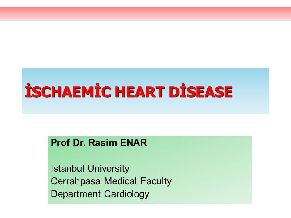 İSCHAEMİC HEART DİSEASE