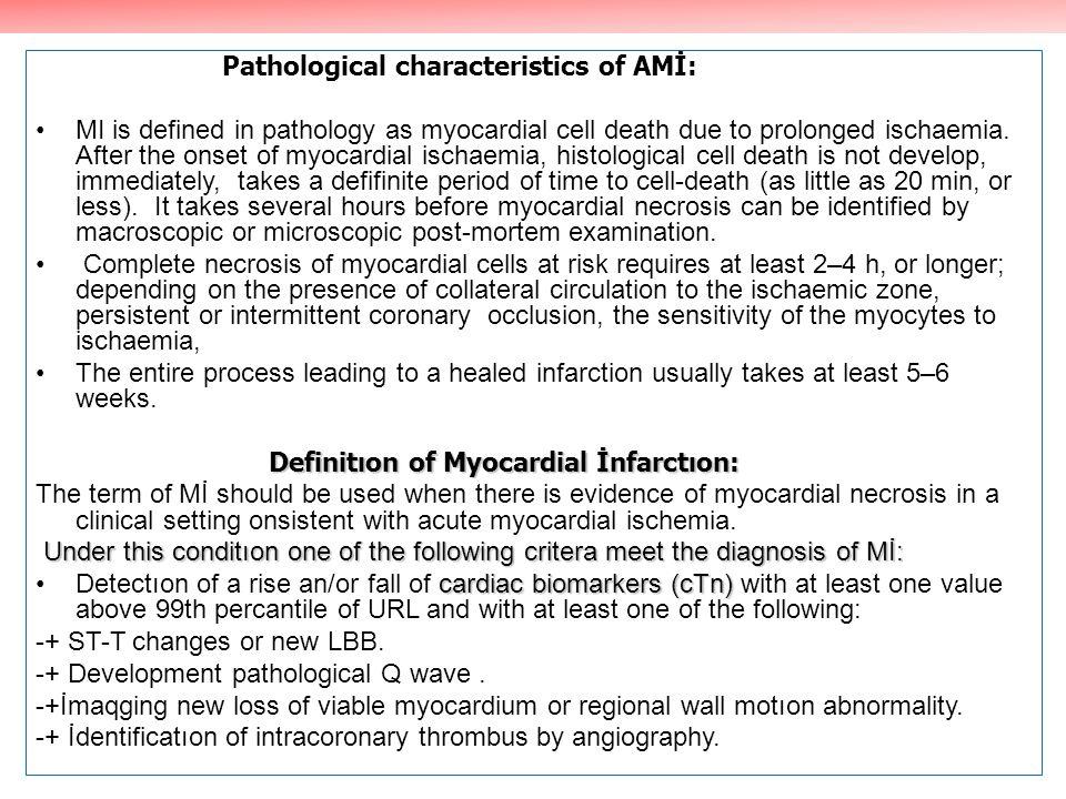 Pathological characteristics of AMİ:
