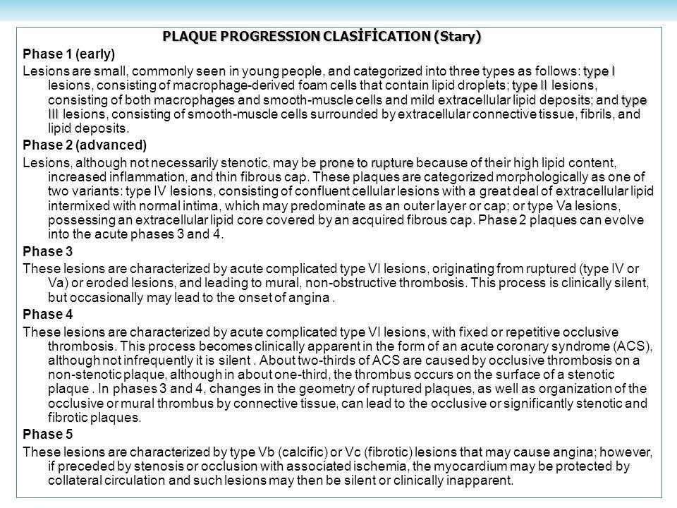 PLAQUE PROGRESSION CLASİFİCATION (Stary)