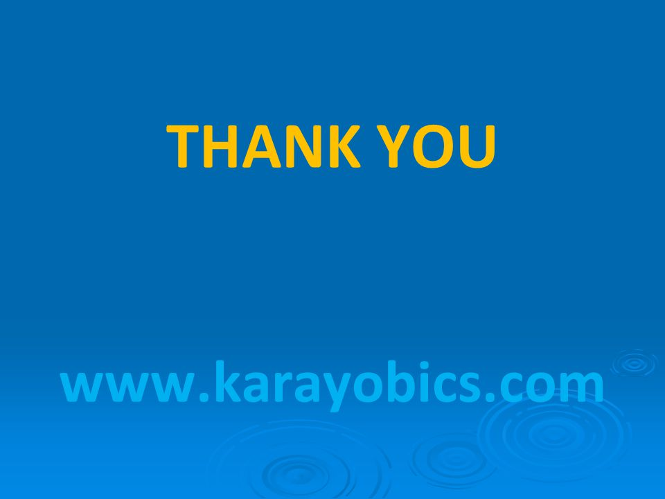 THANK YOU www.karayobics.com