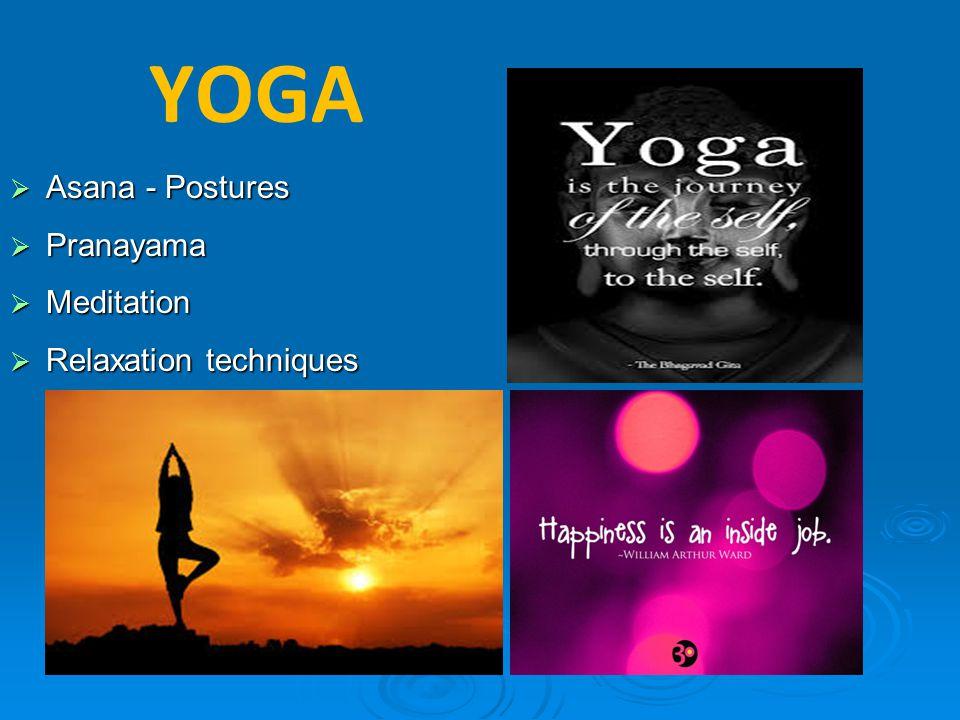 YOGA Asana - Postures Pranayama Meditation Relaxation techniques