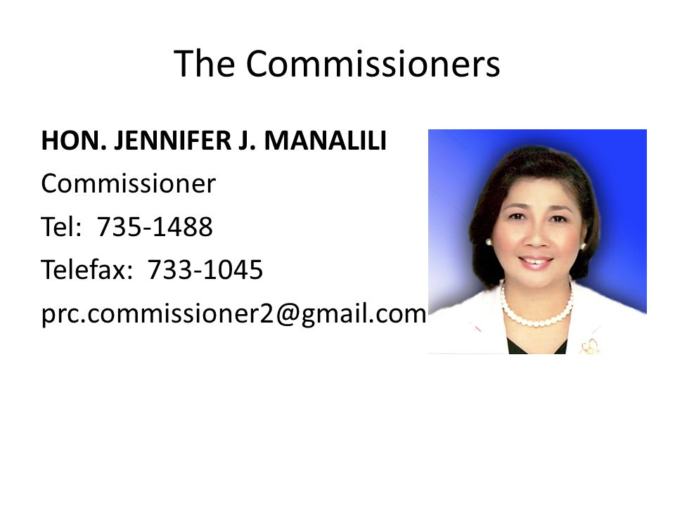 The Commissioners HON. JENNIFER J.