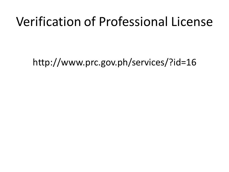 Verification of Professional License